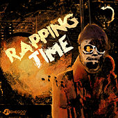 Rapping Time: Rhyming & Rhythmic Rap Music by Various Artists