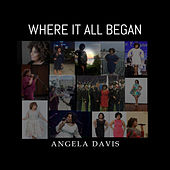Where It All Begins by Angela  Davis