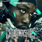 Championships by Meek Mill