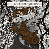 King of the Gutter by The Constellations