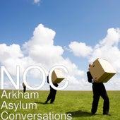 Arkham Asylum Conversations by The N.O.C