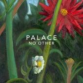 No Other de Palace