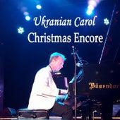 Ukranian Carol (Christmas Encore) de Steven C