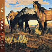 Songs From The Gravel Road by Ian Tyson