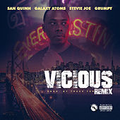 Vicious (Oakland Remix) [feat. Galaxy Atoms, Grumpy, Stevie Joe, B Dubb & Gunna] by San Quinn
