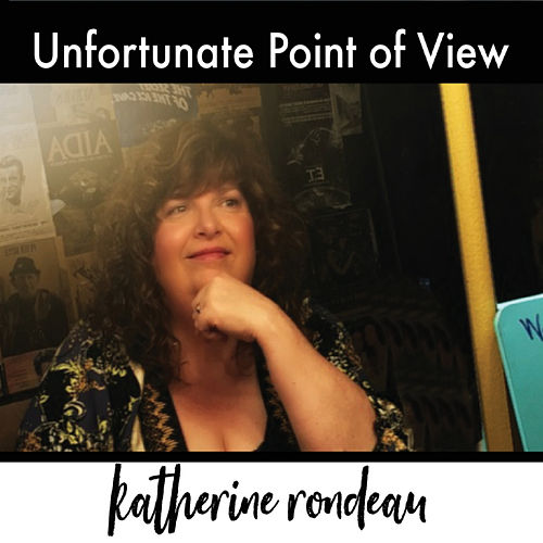 Unfortunate Point of View de Katherine Rondeau