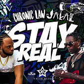 Stay Real de Chronic Law