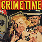 Crime Time by Various Artists