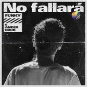 No Fallará de Funky