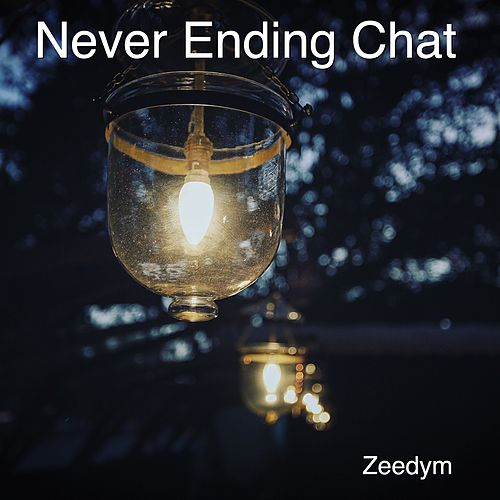 Never Ending Chat di Zeedym