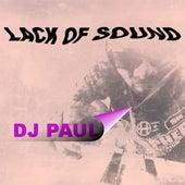Lack of Sound de DJ Paul