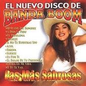 El Nuevo Disco de Banda Boom: Las Mas Sabrosas von Banda Boom