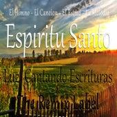 Himno Del Espíritu Santo (Cantando Escrituras Con Cristian Paduraru Como Musica Cristiana Electronica) by Luz