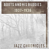 Boots and His Buddies: 1937-1938 (Live) von Boots And His Buddies