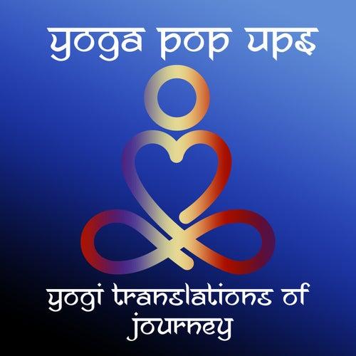 Yogi Translations of Journey de Yoga Pop Ups