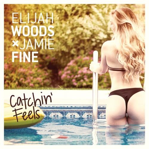 Catchin' Feels by Elijah Woods x Jamie Fine
