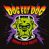 Brand New Breed by Dog Eat Dog