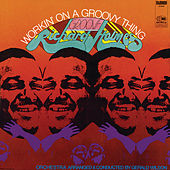 Workin' On A Groovy Thing de Richard Groove Holmes