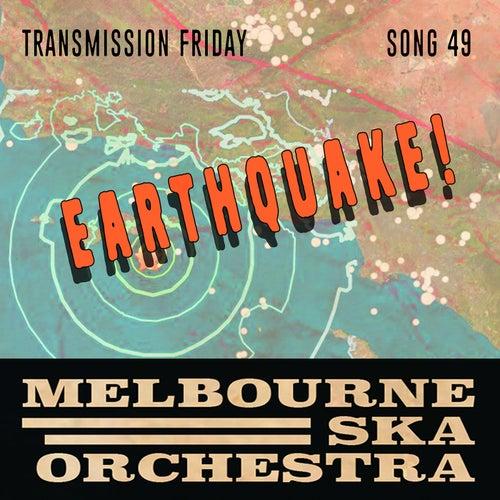 Earthquake di Melbourne Ska Orchestra