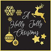 A Holly Jolly Christmas by Various Artists