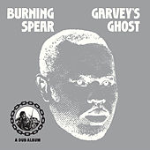 Garvey's Ghost von Burning Spear