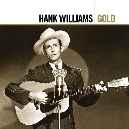 Gold by Hank Williams