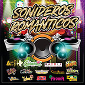 Sonideros Románticos by Various Artists