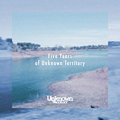 5 Years Of Unknown Territory - EP by Various Artists