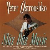 Slüz Düz Music de Peter Ostroushko