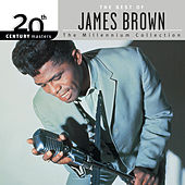 20th Century Masters: The Millennium Collection: The Best of James Brown by James Brown