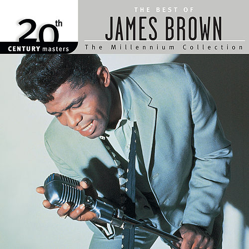20th Century Masters: The Millennium Collection: The Best of James Brown de James Brown