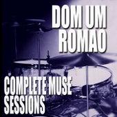 Complete Muse Sessions de Dom Um Romao
