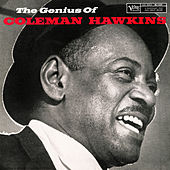 The Genius Of Coleman Hawkins (Expanded Edition) von Coleman Hawkins