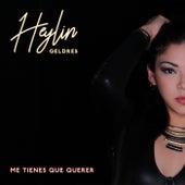 Me Tienes Que Querer de Heylin Geldres