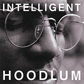 Intelligent Hoodlum de Intelligent Hoodlum