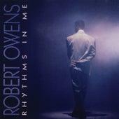 Rhythms In Me von Robert Owens