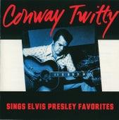 Sings Elvis Presley Favorites by Conway Twitty