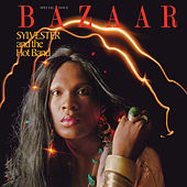 Bazaar von Sylvester And The Hot Band
