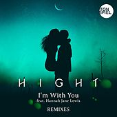 I'm With You (feat. Hannah Jane Lewis) (Remixes) by Hight