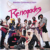 Renegades (Expanded Edition) de Brass Construction