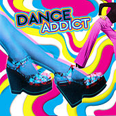 Dance Addict by Various Artists
