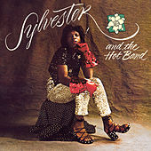 Sylvester And The Hot Band by Sylvester And The Hot Band