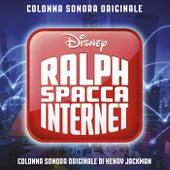Ralph Spacca Internet (Colonna Sonora Originale) di Henry Jackman