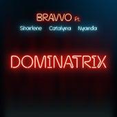 Dominatrix von BRAVVO