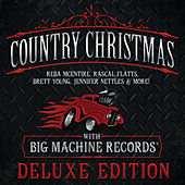 Country Christmas With Big Machine Records (Deluxe Edition) by Various Artists