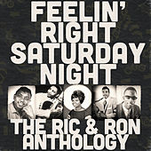 Feelin' Right Saturday Night: The Ric & Ron Anthology de Various Artists