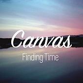Finding Time by Canvas