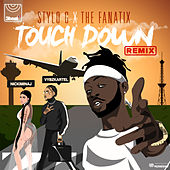 Touch Down (Remix) de Stylo G