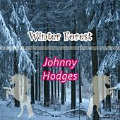 Winter Forest by Johnny Hodges