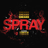 Spray by Sneakk